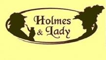 """Холмс и Леди / """"Holmes & Lady"""""""